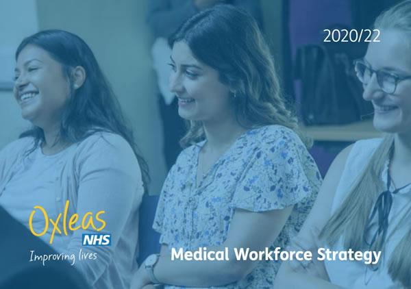 Oxleas Strategies Medical Workforce Strategy 2020-22